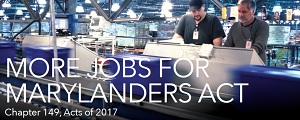 More Jobs for Marylanders Act