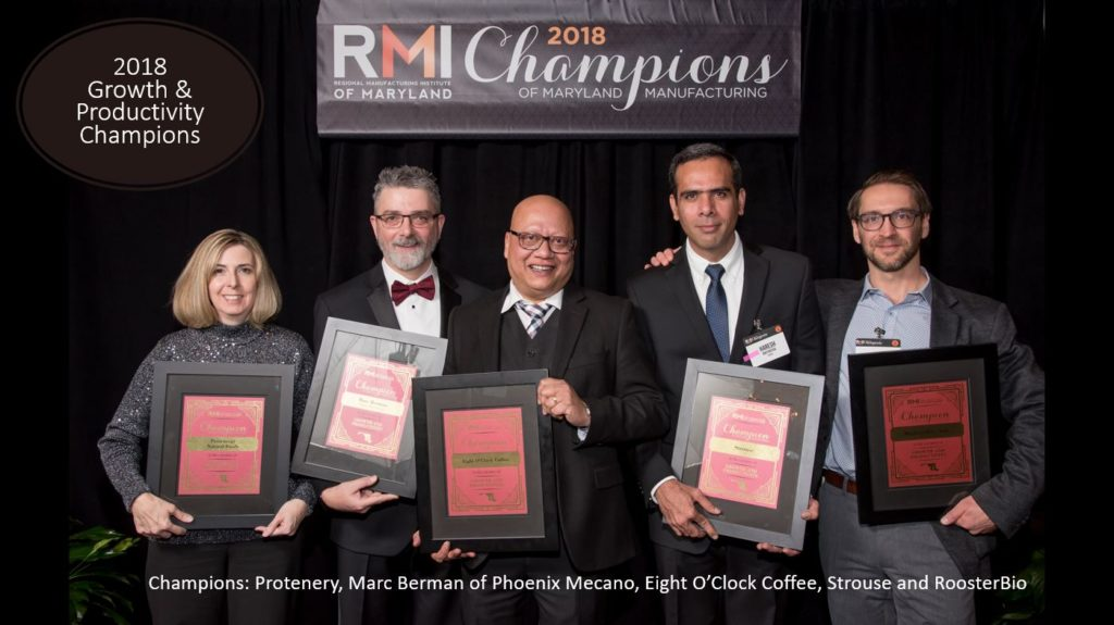2018 Growth and Productivity Champions: Protenery, Marc Berman of Phoenix Mecano, Eight O'Clock Coffee, Strouse and RoosterBio