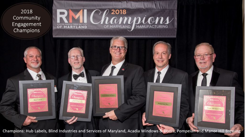 2018 Community Engagement Champions: Hub Labels, Blind Industries and Services of Maryland, Acadia Windows & Doors, Pompeian and Manor Hill Brewing
