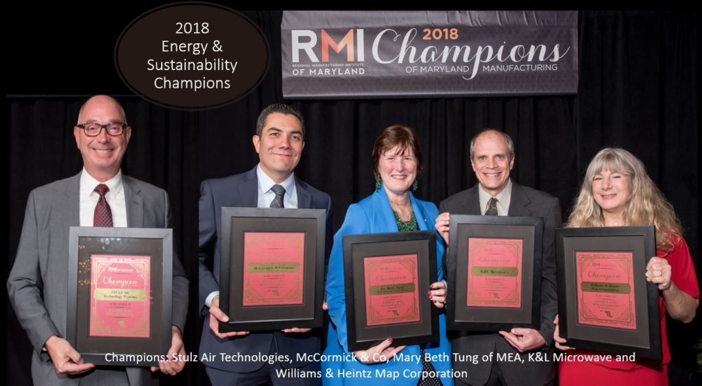 2018 energy and sustainability Champions: Stulz Air Technologies, McCormick & Co, Mary Beth Tung of MEA, K&L Microwave and Williams & Heintz Map Corporation