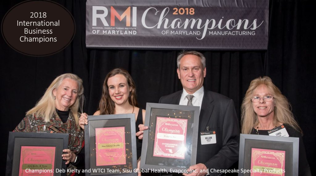 2018 international business Champions: Deb Kielty and WTCI Team, Sisu Global Health, Evapco, Inc. and Chesapeake Specialty Products
